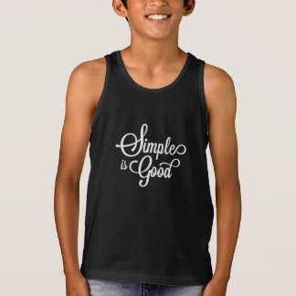 Elegant Whimsical Simple is Good | Tank Top