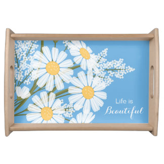 Elegant White Daisies - Life is Beautiful Quote Serving Tray