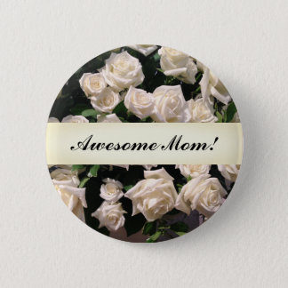 Elegant White Floral Happy Mother's Day Roses 2 Inch Round Button