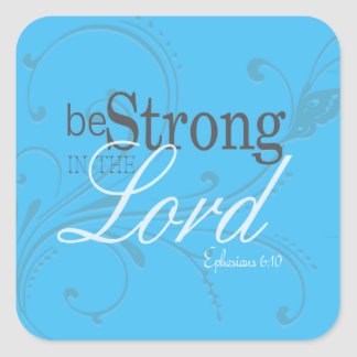 Elegant Words of Inspiration Be Strong Stickers