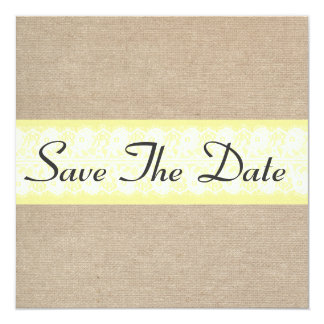 Elegant Yellow Burlap Lace Save The Date Notice 5.25x5.25 Square Paper Invitation Card