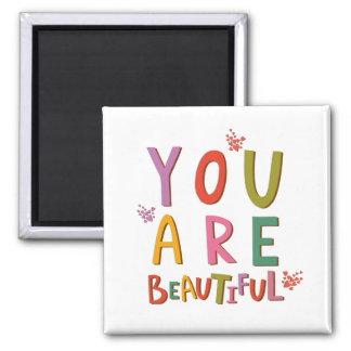 Elegant You Are Beautiful Typography Fridge Magnet