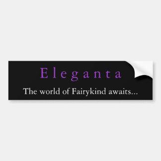 Eleganta: A novel of Fairykind  bumper sticker 2