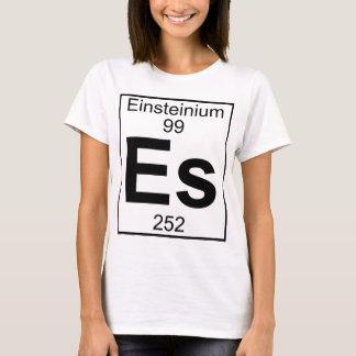 Element 099 - Es - Einsteinium (Full) T-Shirt