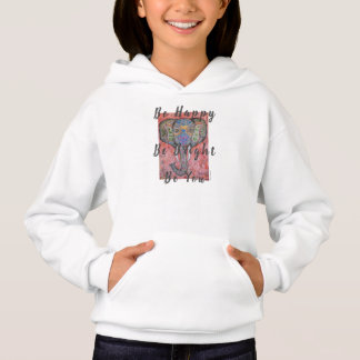 Elephant Be Happy Be You Girl's Hoodie