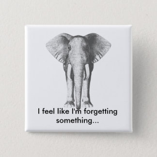 Elephant--Forgetting Something 2 Inch Square Button