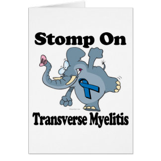 Elephant Stomp On Transverse Myelitis Card