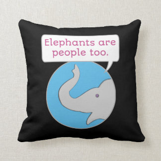 Elephants are People Too Throw Pillow