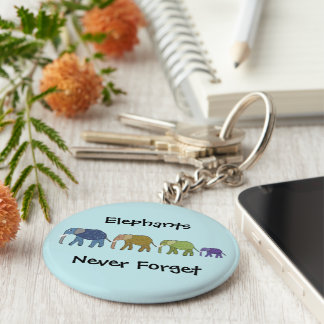 Elephants Never Forget Keychain