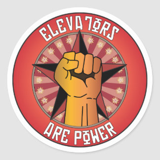 Elevators Are Power Classic Round Sticker