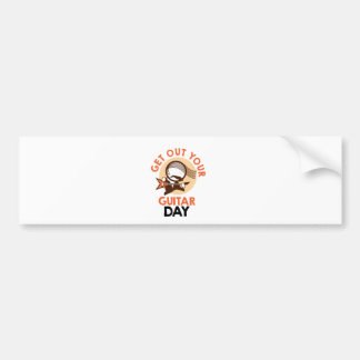 Eleventh February - Get Out Your Guitar Day Bumper Sticker