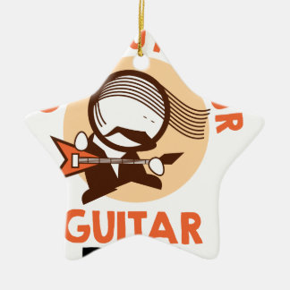 Eleventh February - Get Out Your Guitar Day Ceramic Ornament
