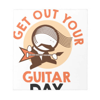 Eleventh February - Get Out Your Guitar Day Notepad