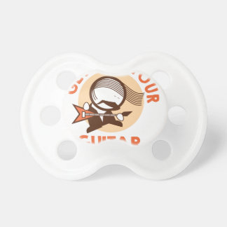 Eleventh February - Get Out Your Guitar Day Pacifier