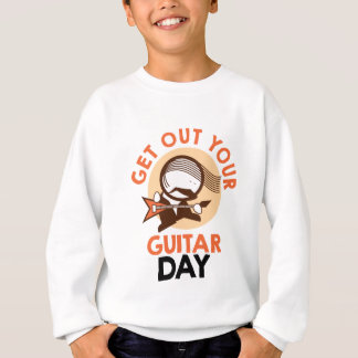 Eleventh February - Get Out Your Guitar Day Sweatshirt