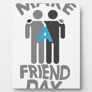 Eleventh February - Make a Friend Day Plaque