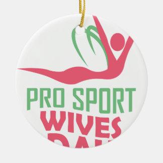Eleventh February - Pro Sports Wives Day Ceramic Ornament
