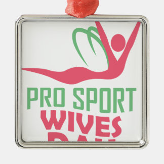 Eleventh February - Pro Sports Wives Day Metal Ornament