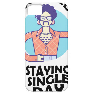 Eleventh February - Satisfied Staying Single Day iPhone 5 Cover