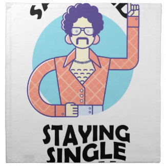 Eleventh February - Satisfied Staying Single Day Napkin