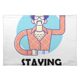 Eleventh February - Satisfied Staying Single Day Placemat
