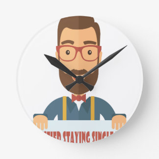 Eleventh February - Satisfied Staying Single Day Round Clock