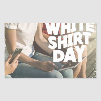 Eleventh February - White Shirt Day