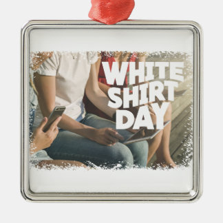 Eleventh February - White Shirt Day Metal Ornament
