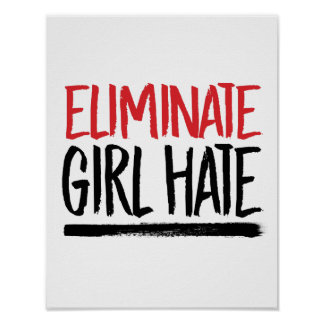 Eliminate Girl Hate --  Poster