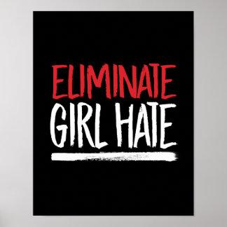 Eliminate Girl Hate --  white - Poster