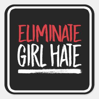 Eliminate Girl Hate --  white - Square Sticker