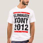Eliminate Kony 2012 T-Shirt