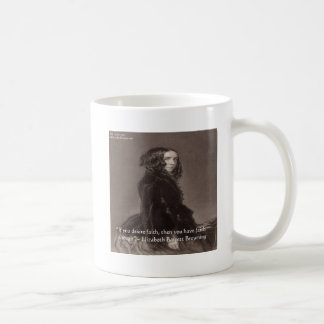Elizabeth Barrett Browning Faith Desire Quote Coffee Mug