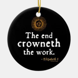Elizabeth I Quote on Work Ceramic Ornament