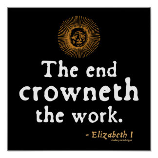 Elizabeth I Quote on Work Poster
