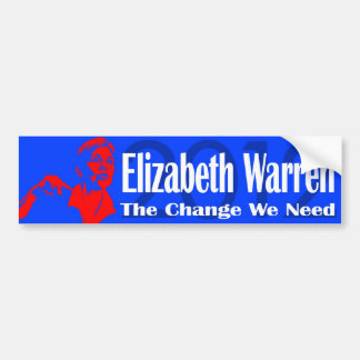 Elizabeth Warren The Change We Need Bumper Sticker