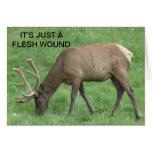 Elk Just A Flesh Wound Get Well Card