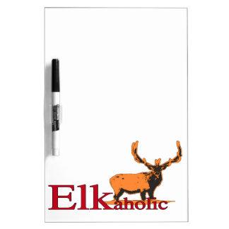 Elkaholic 2 dry erase board