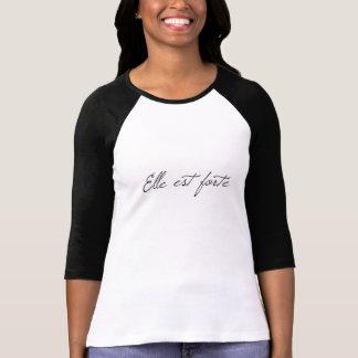 Elle est Forte T-Shirt