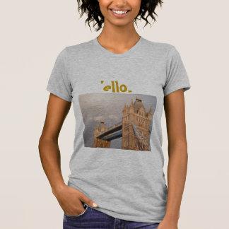 'ello Tower Bridge T-Shirt