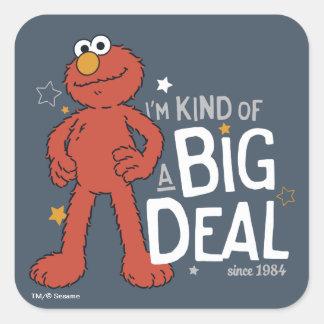 Elmo | I'm Kind of a Big Deal Square Sticker
