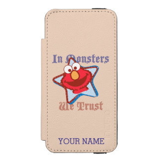Elmo - In Monsters We Trust | Add Your Name Incipio Watson™ iPhone 5 Wallet Case