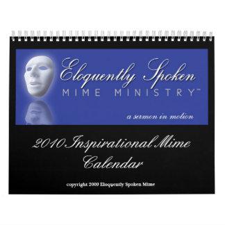 Eloquently Spoken 2010 Inspirational Mime Calendar