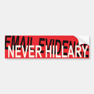 EMAIL EVIDENCE BUMPER STICKER