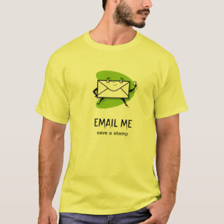 EMAIL ME T-Shirt