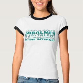 Embalmer 3% Talent T-Shirt
