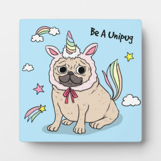 Embarrassed Pug with Unicorn Hat on Plaque