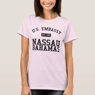 Embassy Nassau, Commonwealth of the Bahamas T-Shirt