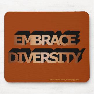 Embrace Diversity Mousepad