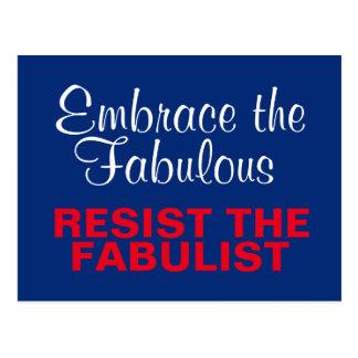 Embrace Fabulous Resist the Fabulist Anti-Trump Postcard